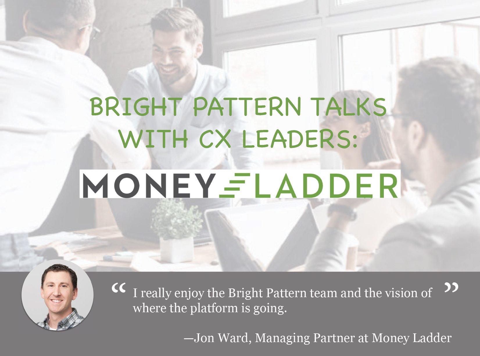 Money Ladder CX Leader